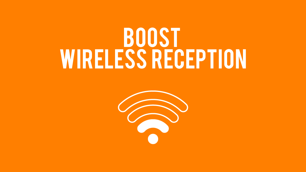 Boost wireless reception