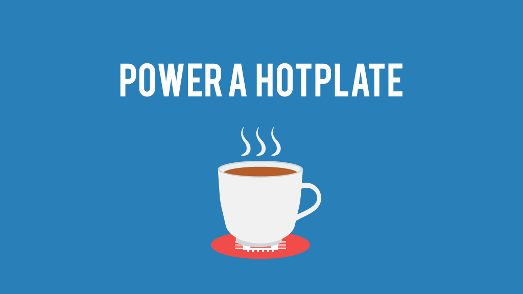 Power a hotplate
